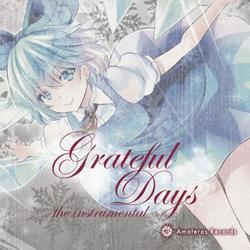 [TOHO PROJECT CD]Grateful Days the instrumental -Amateras Records-