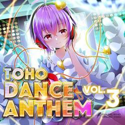 [TOHOPROJECT CD]TOHO DANCE ANTHEM Vol.3 -DiGiTAL WiNG-