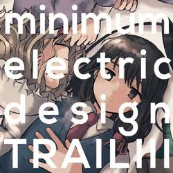 [TOHOPROJECT CD]TRAIL III -minimum electric design-