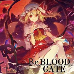 [TOHOPROJECT CD]Re:BLOOD GATE -イノライ-