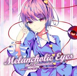 [TOHOPROJECT CD]Melancholic Eyes the Instrumental -EastNewSound-