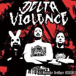 [DOUJIN CD]Delta Violence -FREAKIN WORKS-