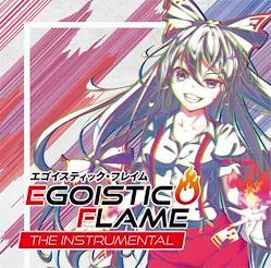 [TOHOPROJECT CD]Egoistic Flame the Instrumental -EastNewSound-