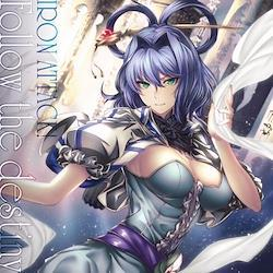 [TOHOPROJECT CD]Follow the destiny -IRON ATTACK!-