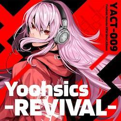 [DOUJIN CD]Yoohsics -REVIVAL-