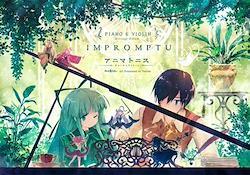 [DOUJIN CD]アニマトニス Piano & Violin - IMPROMPTU