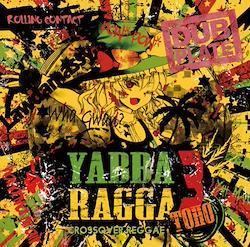 [TOHOPROJECT CD]Yabba Ragga Toho 3