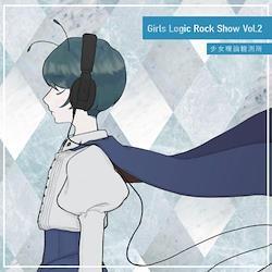 [TOHOPROJECT CD]Girls Logic Rock Show Vol.2