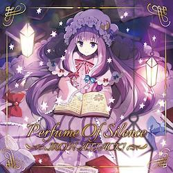 Perfume Of Silence -IRON ATTACK!-