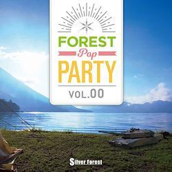 Forest POP Party vol.00 -Silver Forest -