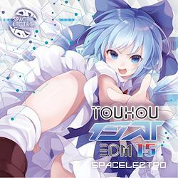 [TOHOPROJECT CD]東方インストEDM15 -SPACELECTRO-
