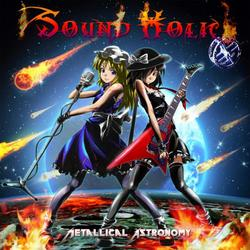 [TOHOPROJECT CD]Metallical Astronomy -SOUND HOLIC-
