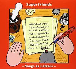 特典CD-R付き】SUPERFRIENDS / SONGS AS LETTERS (CD)