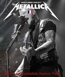 Metallica Worldwired Tour 2017  Paris France September 8th 2017 Proshot Blu-ray