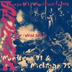 SANTANA - Montreux 1971 & Michigan,Summer, 1971