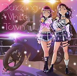 【先着特典つき初回製造分】 Saint Snow 1stシングル「Dazzling White Town」 (CD+DVD)(Saint Snowメンバーカード(全2種よりランダムで1枚)封入)(描き下ろし!ミニスタンディー!!付き)