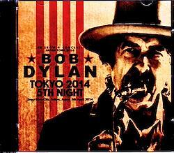 Bob Dylan/Tokyo,Japan 4.5.2014 Original Master 2CD-R