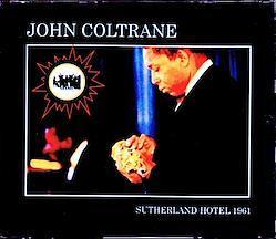 John Coltrane,McCoy Tyner,Elvin Jones/IL,USA 1961 3CD-R