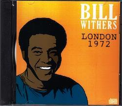 Bill Withers/London,England 1972 1CD-R