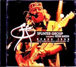Peter Green,Splinter Group/Osaka,Japan 1999 2CD-R