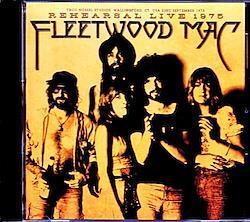 Fleetwood Mac/CT,USA 1975 Rehearsal Reel to Reel Master Upgrade 1CD-R