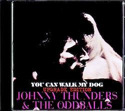 Johnny Thunders & the Oddballs/MI,USA 1989 Upgrade 1CD-R