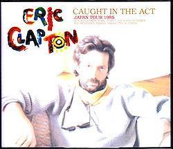 Eric Clapton/Japan Tour Collection 1985 Vol.1 6CD-R