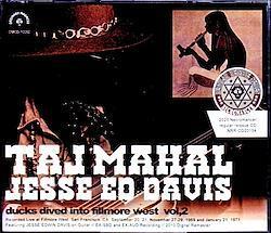 Taj Mahal,Jesse ED Davis/CA,USA 1969 & 1971 4CD-R