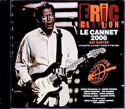 Eric Clapton/France 2006 DAT Master 2CD-R