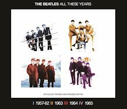 THE BEATLES/ALL THESE YEARS-EARLY BOX-1957-62/63/64/65 (8CD) レア音源最新編集アンソロジー拡張改訂版8CDセット!