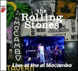 ROLLING STONES / LIVE AT THE EL MOCAMBO CLUB 1977 (1CD)