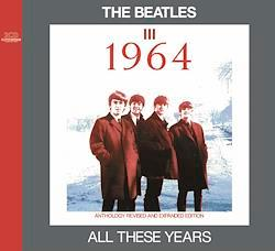 BEATLES / ALL THESE YEARS III -1964 (2CD)