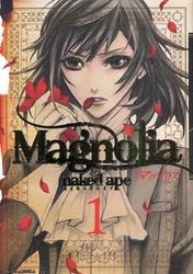 Magnolia nakedape 1-8巻 (最新巻)までのコミックセット *2017/12/22現在